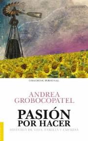 """Se presentará el libro """"Pasión por hacer - Historia de vida, familia y empresa""""."""