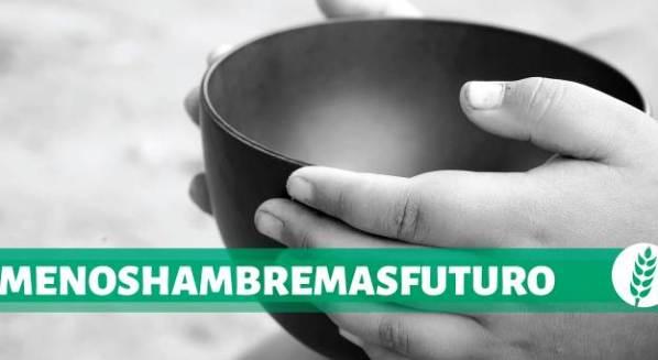 MENOS HAMBRE, MÁS FUTURO
