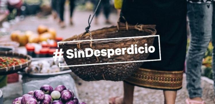 #SinDesperdicio